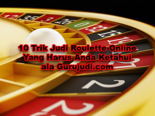 Cara cepat menang roulette